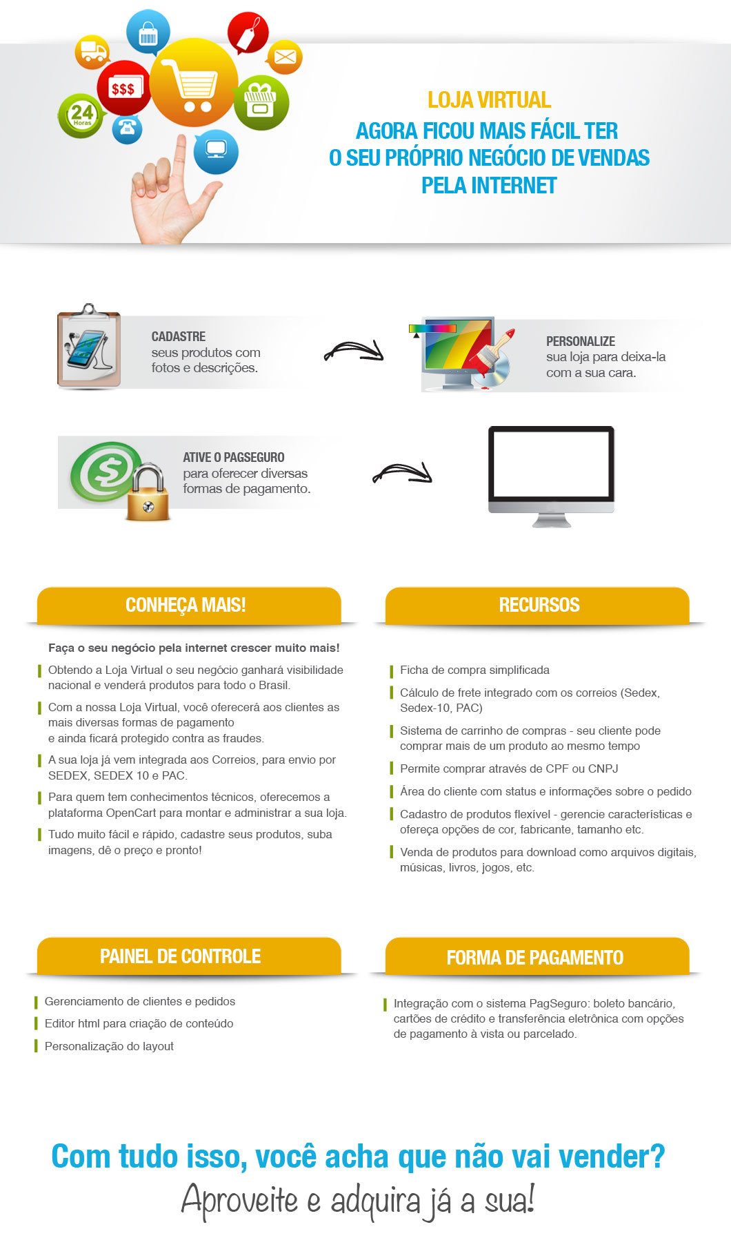 Loja Virtual - agora ficou mais fácil ter seu próprio negócio de vendas pela internet - cadastre, personalize e ative o pagseguro